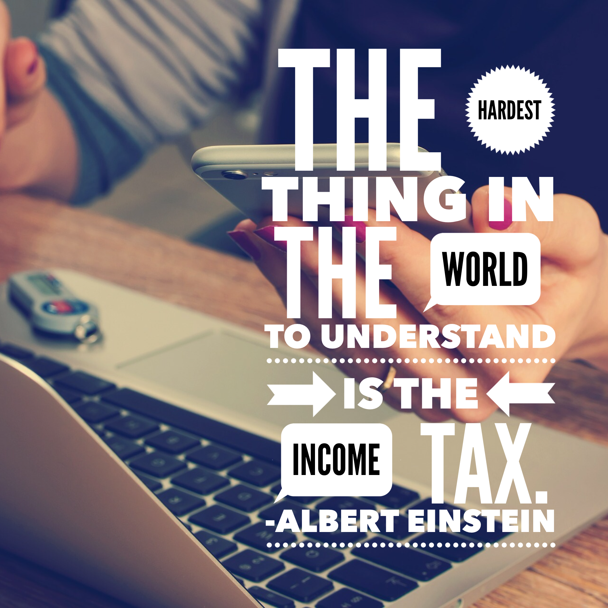 Kaye Swain Roseville CA blogger REALTOR Sharing Einstein quote on taxes