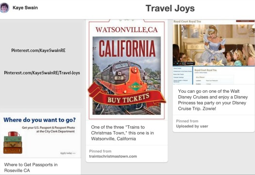 Travel Joys in Roseville CA and beyond by Kaye Swain REALTOR