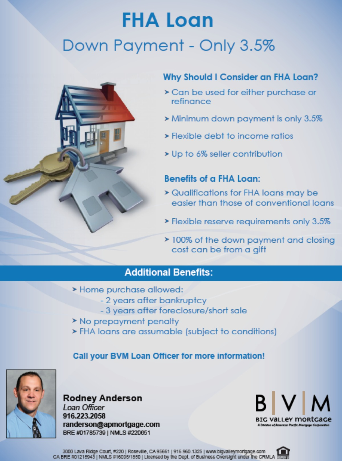RODNEY ANDERSON Loan Officer with BIG VALLEY MORTGAGE shares FHA loan info