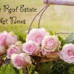 Roseville Real Estate Market News quarter ending June 2018 (1)