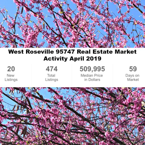 West Roseville 95747 Real Estate Market Activity April 1 2019
