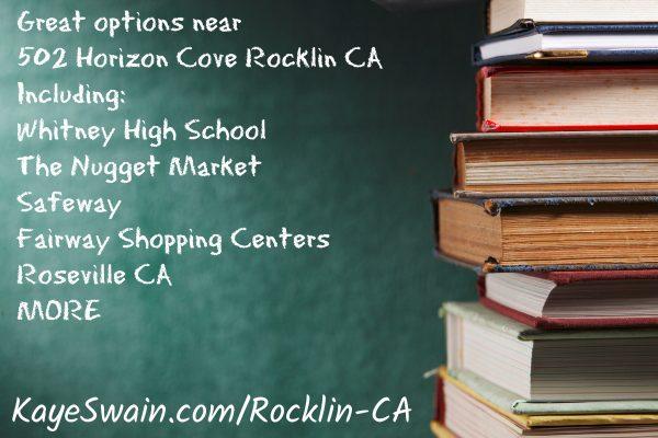 Kaye-Swain-shares-Whitney-high-school-Rocklin-in-the-boundaries-for-602-Horizon-Cove-Rocklin-CA