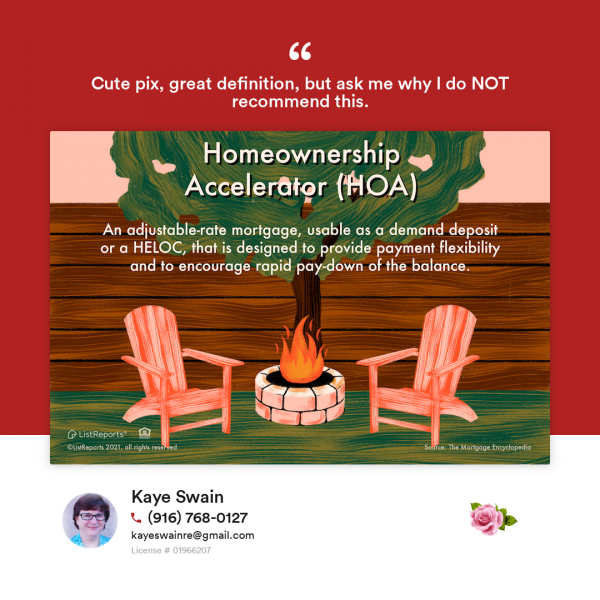 Kaye Swain does NOT recommend this homeownership-accelerator