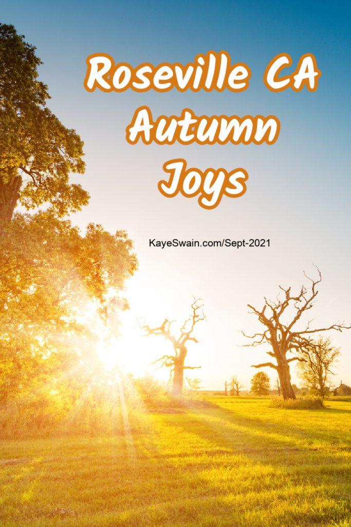Roseville CA Autumn Joys