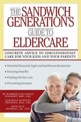 Guide to Eldercare for The Sandwich Generation with multigenerational issues via Kaye Swain Roseville CA social media blogger