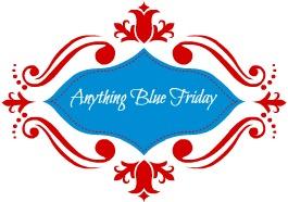 Kaye Swain Enjoys Visiting Anything Blue Friday - Do join us