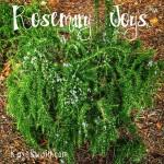 Rosemary Joys for wordless Wednesday via Kaye Swain real estate agent in Roseville